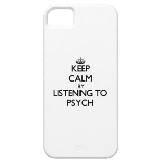 Keep calm by listening to PSYCH iPhone 5 Cover