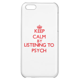 Keep calm by listening to PSYCH Cover For iPhone 5C