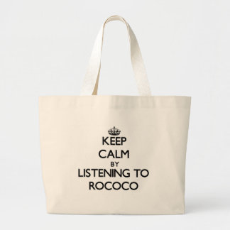 Keep calm by listening to ROCOCO Bags