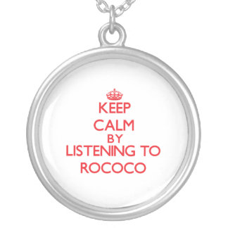 Keep calm by listening to ROCOCO Pendants