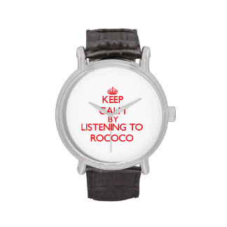 Keep calm by listening to ROCOCO Wrist Watches