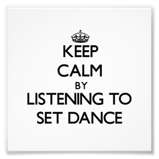 Keep calm by listening to SET DANCE Photo