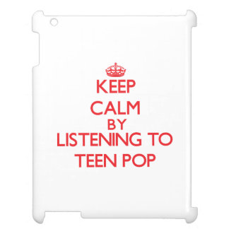 Keep calm by listening to TEEN POP Cover For The iPad