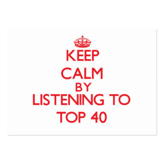 Keep calm by listening to TOP 40 Business Card