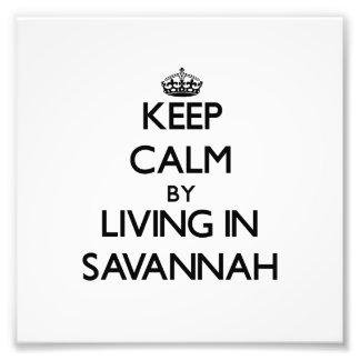 Keep Calm by Living in Savannah Photo Print