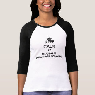 Keep calm by relaxing at Bahia Honda Oceanside Flo T-shirt