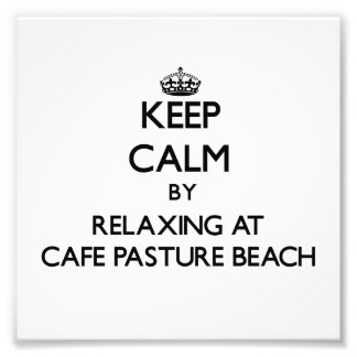 Keep calm by relaxing at Cafe Pasture Beach Rhode Art Photo