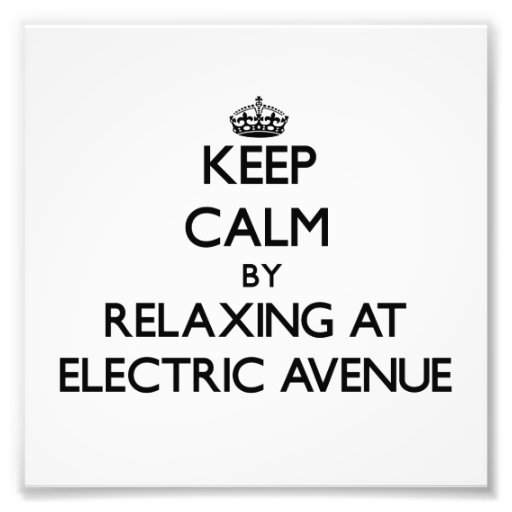 Keep calm by relaxing at Electric Avenue Massachus Photograph