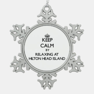 Keep calm by relaxing at Hilton Head Island South Snowflake Pewter Christmas Ornament