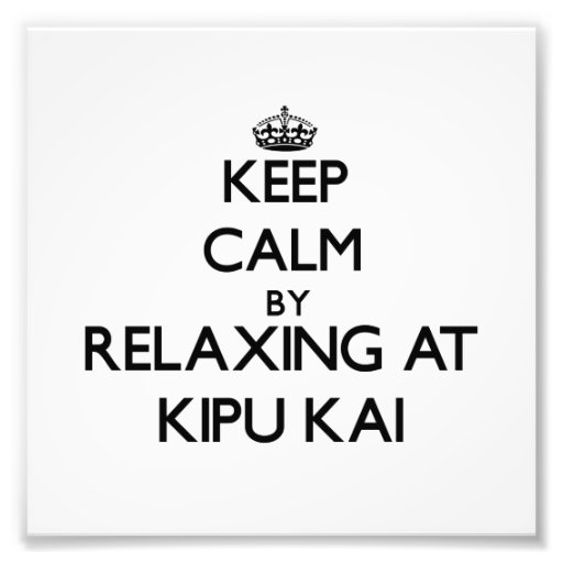 Keep calm by relaxing at Kipu Kai Hawaii Photo Print