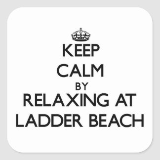 Keep calm by relaxing at Ladder Beach Northern Mar Sticker