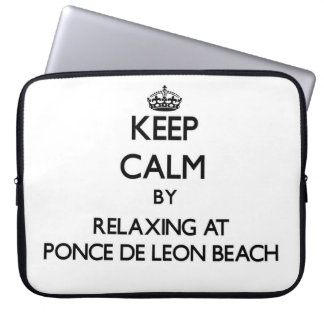 Keep calm by relaxing at Ponce De Leon Beach Flori Computer Sleeve