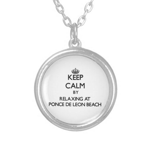 Keep calm by relaxing at Ponce De Leon Beach Flori Necklace