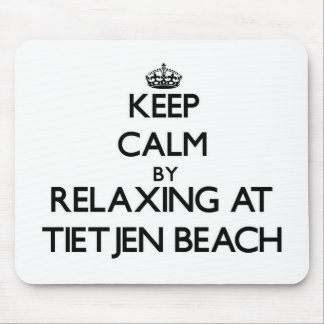 Keep calm by relaxing at Tietjen Beach Wisconsin Mouse Pads
