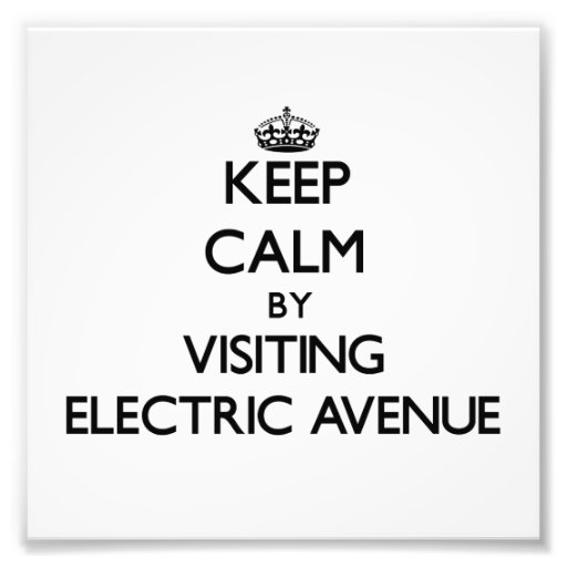 Keep calm by visiting Electric Avenue Massachusett Photo