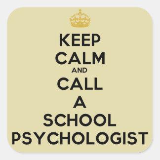 Keep Calm Call a School Psychologist Stickers