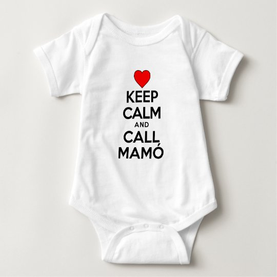 Keep Calm Call Mamo Baby Bodysuit