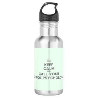 Keep Calm & Call your School Psych. 532 Ml Water Bottle