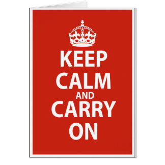 Keep Calm Carry On Greeting Cards