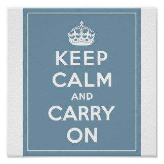 Keep Calm & Carry On Duck Egg Blue Poster
