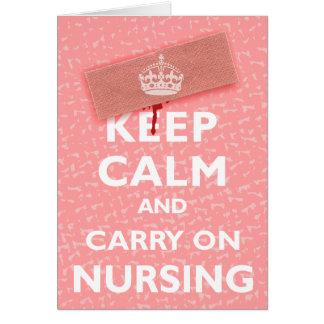 Keep Calm & Carry On Nursing Card
