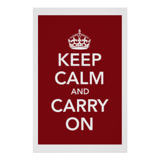 Keep Calm Carry On Poster