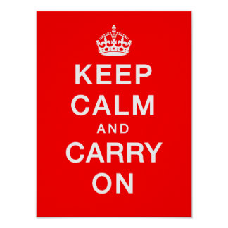 """""""Keep Calm & Carry On"""" (red background) Poster"""