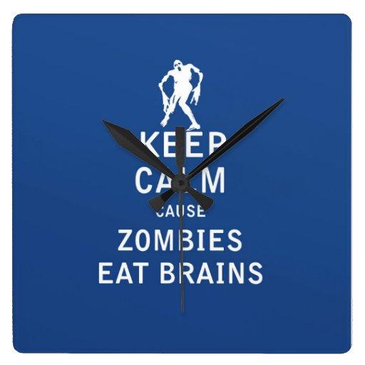 Keep Calm Cause Zombies Eat Brains Wall Clocks