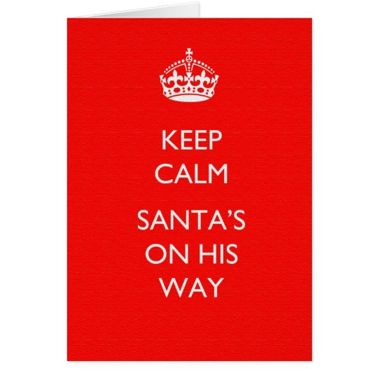 Keep Calm Christmas Greeting Card