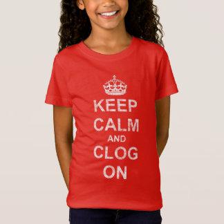 Keep Calm Clog On Destructed Text T-Shirt