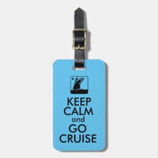 Keep Calm Cruise Luggage Tag