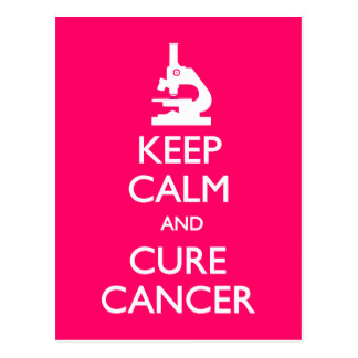 Keep Calm Cure Cancer Postcard