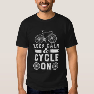 Keep Calm Cycle On T-shirt Vintage Grunge Style