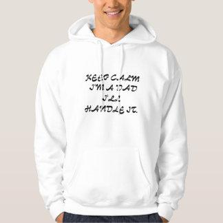 Keep calm DAD Hoodie