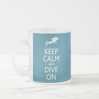 Keep Calm & Dive On custom color mug, choose style Frosted Glass Coffee Mug
