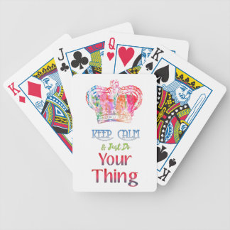 Keep Calm Do Your Thing Bicycle Playing Cards