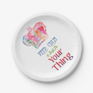 Keep Calm Do Your Thing Paper Plate