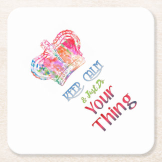 Keep Calm Do Your Thing Square Paper Coaster