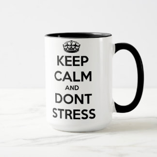 Keep Calm-Don't Stress Mug