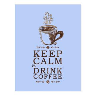 Keep Calm Drink Coffee - Blue Postcard