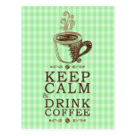 Keep Calm Drink Coffee green squares background Postcard
