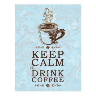 Keep Calm Drink Coffee Postcard