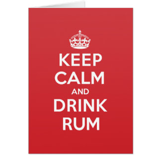Keep Calm Drink Rum Greeting Note Card