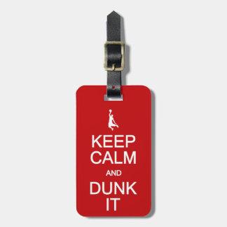 Keep Calm & Dunk It custom luggage tag