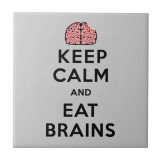 Keep Calm Eat Brains Ceramic Tile