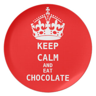 KEEP CALM  EAT  CHOCOLATE Plate
