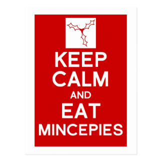 Keep Calm & eat mincepies Christmas postcard