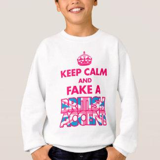 Keep Calm & Fake a British Accent Girls Sweatshirt