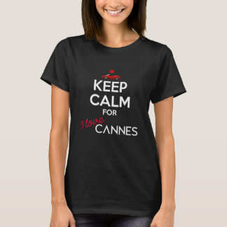 Keep Calm for I Love Cannes for Women T-Shirt