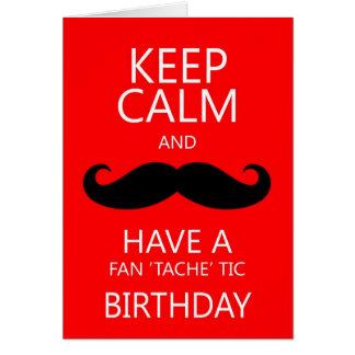 Keep Calm Fun Birthday Moustache / Mustache Greeting Card